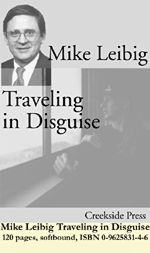 Mike Leibig Traveling in Disguise